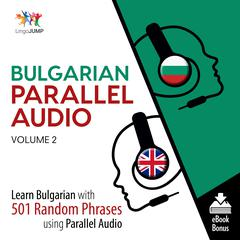 Bulgarian Parallel Audio Volume 2