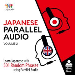 Japanese Parallel Audio Volume 2 by Lingo Jump audiobook