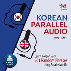 Korean Parallel Audio Volume 1 by Lingo Jump audiobook