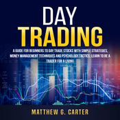Day Trading:  by  Matthew G. Carter audiobook
