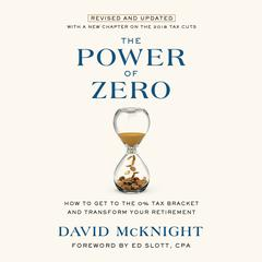 The Power of Zero, Revised and Updated by David McKnight audiobook