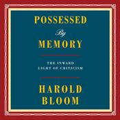 Possessed by Memory by  Harold Bloom audiobook
