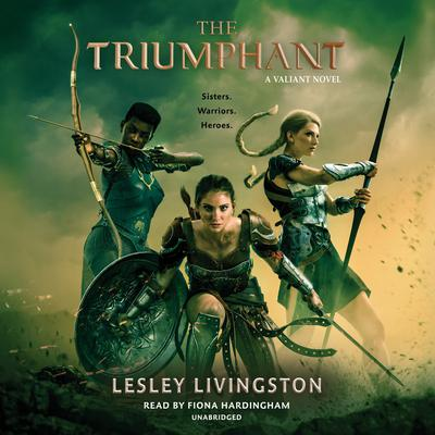The Triumphant by Lesley Livingston audiobook