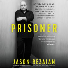 Prisoner by Jason Rezaian audiobook