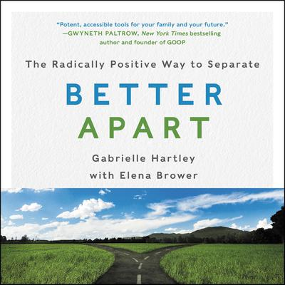 Better Apart by Gabrielle Hartley audiobook