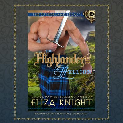 The Highlander's Hellion by Eliza Knight audiobook