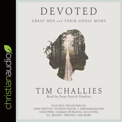 Devoted by Tim Challies audiobook