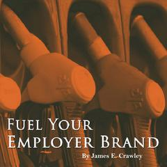 Fuel Your Employer Brand