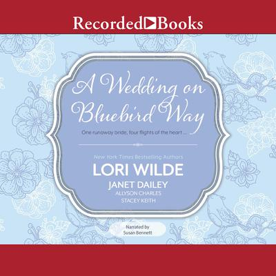 A Wedding on Bluebird Way by Lori Wilde audiobook