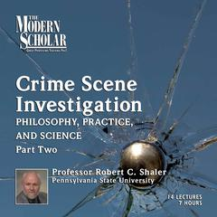 Crime Scene Investigation by Robert C. Shaler audiobook