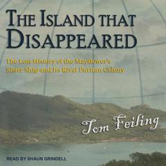 The Island that Disappeared by Tom Feiling audiobook
