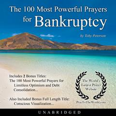 The 100 Most Powerful Prayers for Bankruptcy