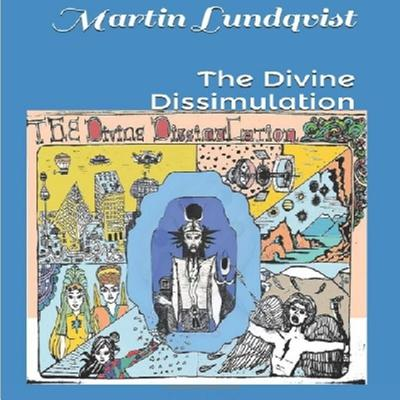 The Divine Dissimulation by Martin Lundqvist audiobook