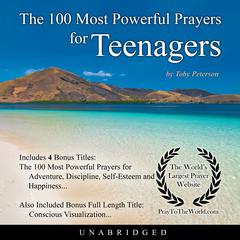 The 100 Most Powerful Prayers for Teenagers