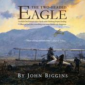 The Two-Headed Eagle by  John Biggins audiobook