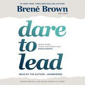 Dare to Lead by  Brené Brown PhD, LMSW audiobook