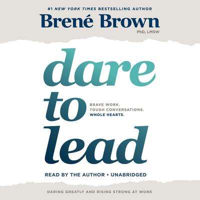 Dare to Lead by Brené Brown audiobook