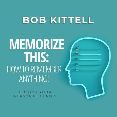Memorize This by Bob Kittell audiobook