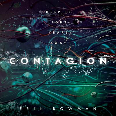 Contagion by Erin Bowman audiobook