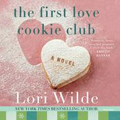 The First Love Cookie Club by  Lori Wilde audiobook