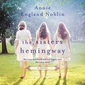 The Sisters Hemingway by  Annie England Noblin audiobook
