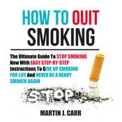 How to Quit Smoking by  Martin Zucker audiobook