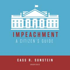 Impeachment by Cass R. Sunstein audiobook