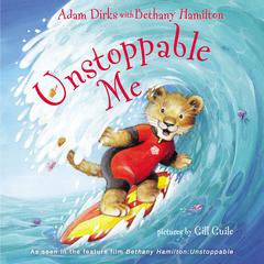 Unstoppable Me by Adam Dirks audiobook