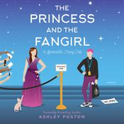 The Princess and the Fangirl by  Ashley Poston audiobook