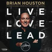 Live, Love, Lead by  Brian Houston audiobook