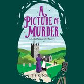 A Picture of Murder by  T. E. Kinsey audiobook
