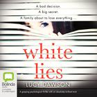 White Lies by Lucy Dawson