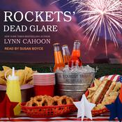 Rockets' Dead Glare by  Lynn Cahoon audiobook