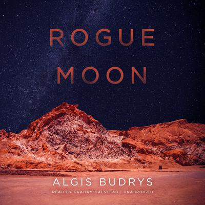 Rogue Moon by Algis Budrys audiobook