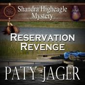 Reservation Revenge by  Paty Jager audiobook