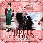 Murder at Feathers and Flair by  Lee Strauss audiobook