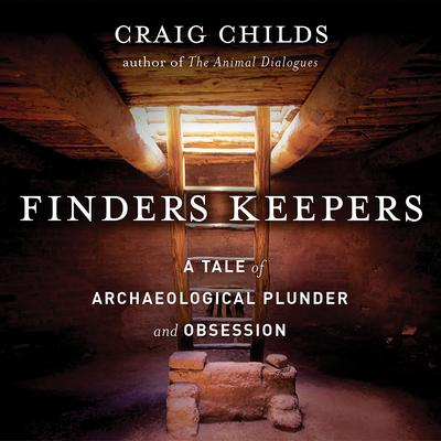 Finders Keepers by Craig Childs audiobook