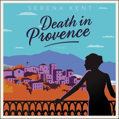 Death in Provence by Serena Kent audiobook