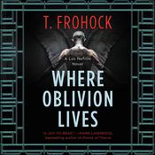 Where Oblivion Lives by  T. Frohock audiobook