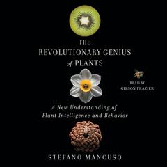 The Revolutionary Genius of Plants by Stefano Mancuso audiobook