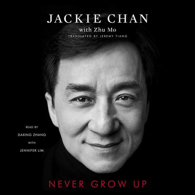 Never Grow Up by Jackie Chan audiobook