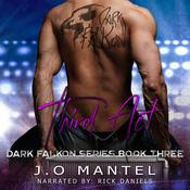 Third Act: Dark Falkon, Book 3 by  J.O Mantel audiobook