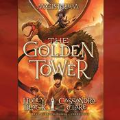 The Golden Tower by  Cassandra Clare audiobook