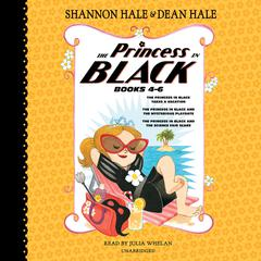The Princess in Black, Books 4-6 by Shannon Hale audiobook