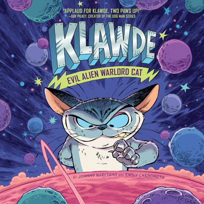 Klawde: Evil Alien Warlord Cat #1 by Emily Chenoweth audiobook