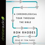 A Chronological Tour Through the Bible by  Ron Rhodes audiobook