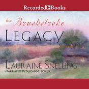 The Brushstroke Legacy by  Lauraine Snelling audiobook
