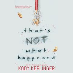 That's Not What Happened by Kody Keplinger audiobook