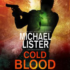 Cold Blood by Michael Lister audiobook