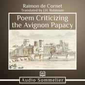 Poem Criticizing the Avignon Papacy by  J.H. Robinson audiobook